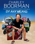 Buchempfehlung: By Any Means (Charley Boorman)